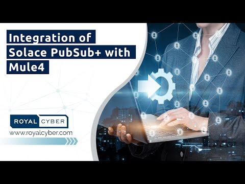 MuleBytes | Integration of Solace PubSub+ with Mule4 | MuleSoft Anypoint Platform