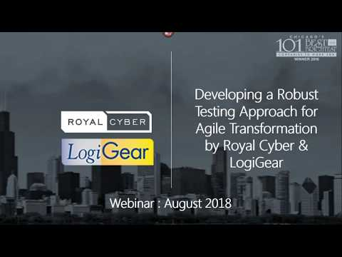 Robust Testing Approach for Agile Transformation | Royal Cyber