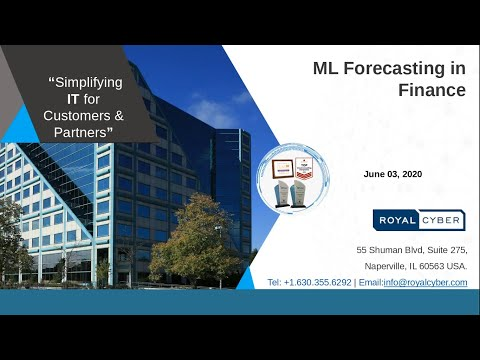 Machine Learning [ML] Forecasting in Finance | Simplifying IT Solutions | Royal Cyber