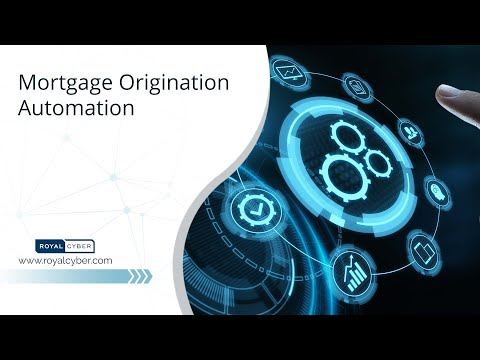 Mortgage Origination Automation | Robotic Process Automation (RPA) +DataRobot v4
