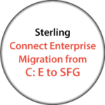 Sterling Connect Enterprise Migration