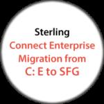 Sterling Connect Enterprise Migration