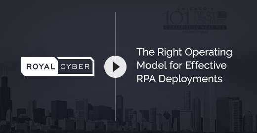 The Right Operating Model for Effective RPA Deployments