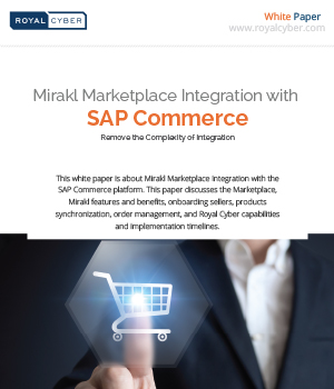 Mirakl Marketplace Integration with SAP Commerce whitepaper