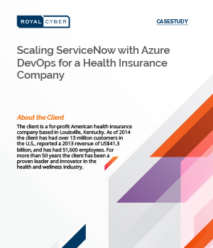 Scaling ServiceNow with Azure DevOps for a Health Insurance Company