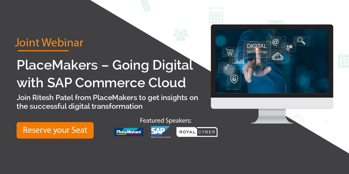 PlaceMakers – Going Digital with SAP Commerce Cloud