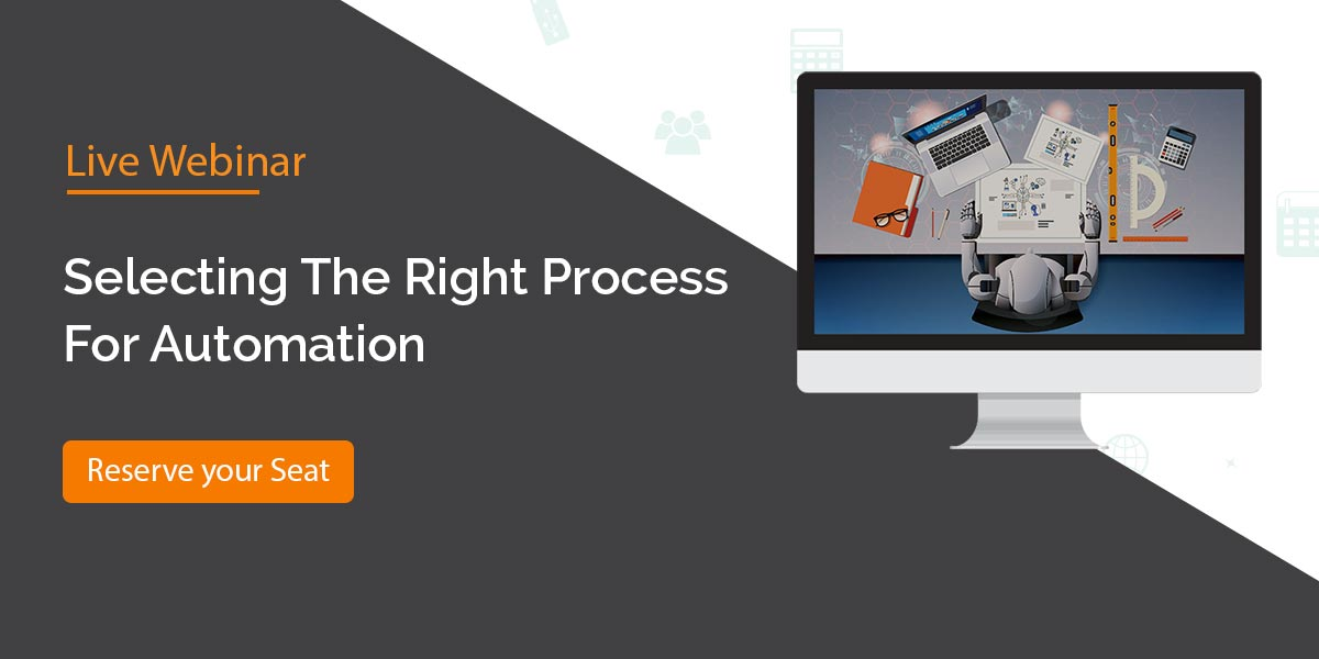 Selecting The Right Process For Automation
