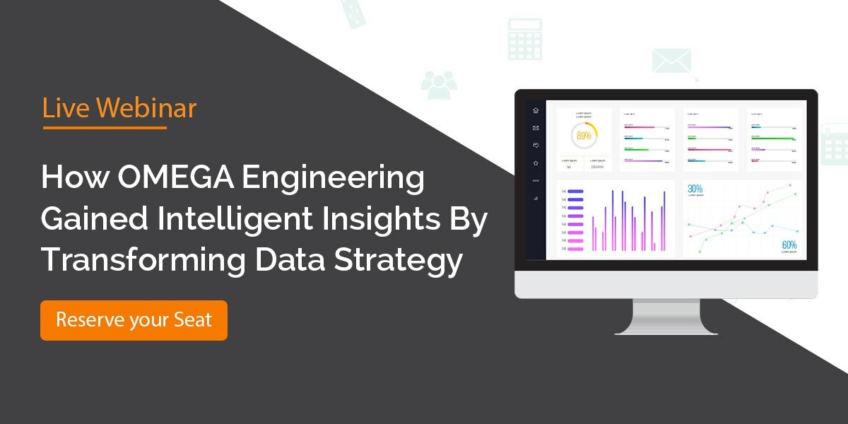 How OMEGA Engineering Gained Intelligent Insights By Transforming Data Strategy