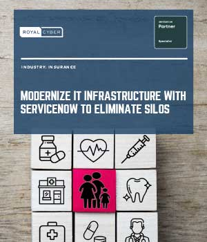 Modernize It Infrastructure with ServiceNow To Eliminate Silos
